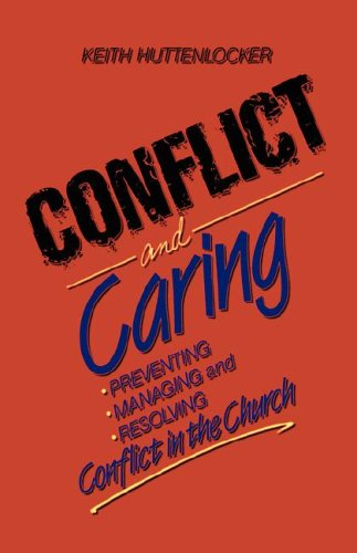 Conflict and Caring: Keith Huttenlocker