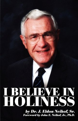 9781604164282: I Believe in Holiness