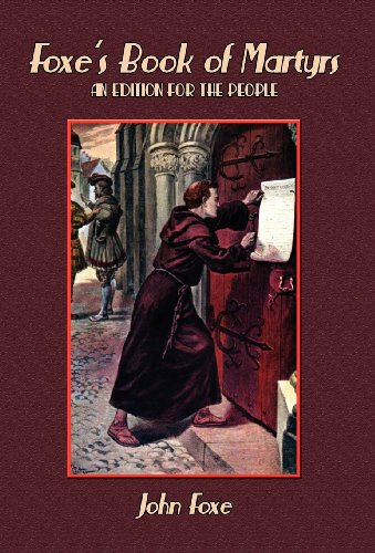9781604165470: Foxe's Book of Martyrs