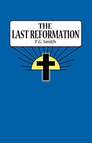 9781604167160: The Last Reformation