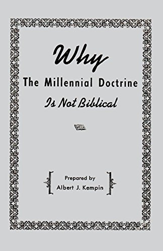 9781604167382: Why the Millennial Doctrine Is Not Biblical