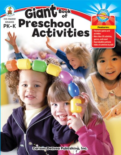 Giant Book of Preschool Activities: Carson-Dellosa Publishing [Compiler]