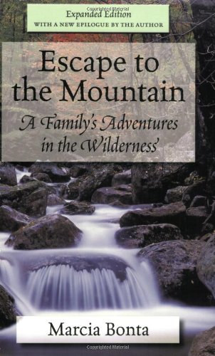 9781604190021: Escape to the Mountain: A Family's Adventures in the Wilderness