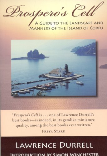 9781604190038: Prospero's Cell: A Guide to the Landscape and Manners of the Island of Corfu