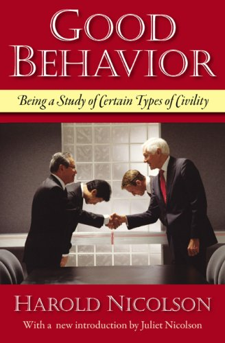9781604190106: Good Behavior: Being a Study of Certain Types of Civility