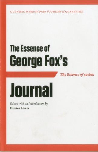 The Essence of . . . George: Fox, George