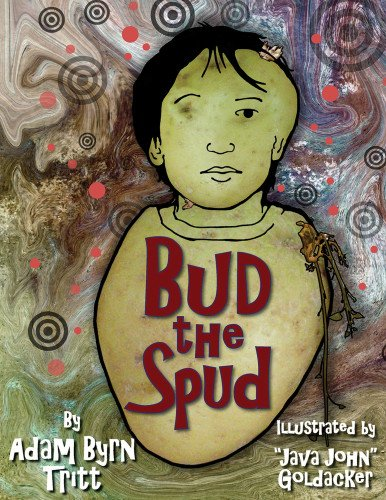 9781604190625: Bud the Spud