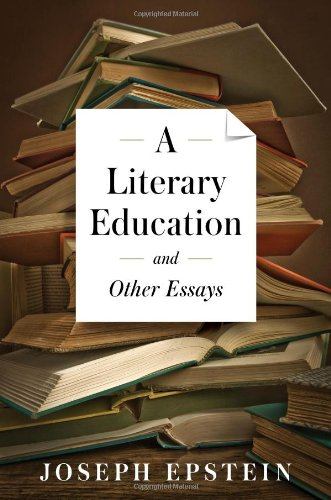 9781604190786: A Literary Education and Other Essays