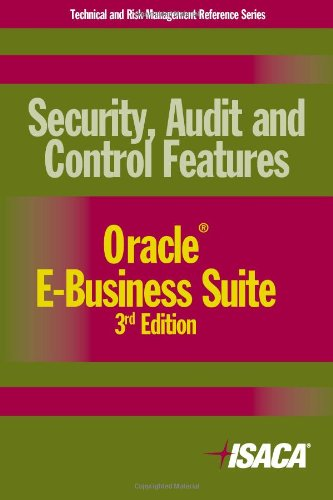 9781604201062: Security, Audit and Control Features Oracle E-Business Suite, 3rd Edition