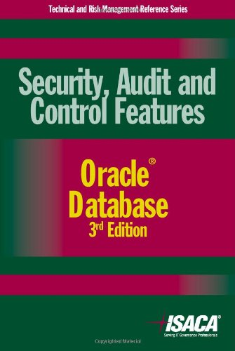 9781604201185: Security, Audit and Control Features Oracle Database, 3rd Edition