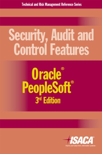 9781604201970: Security, Audit and Control Features Oracle PeopleSoft, 3rd Edition