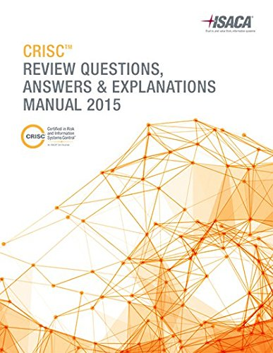 9781604205916: CRISC Review Questions, Answers & Explanations Manual 2015