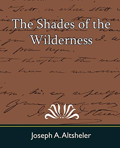 9781604240290: The Shades of the Wilderness