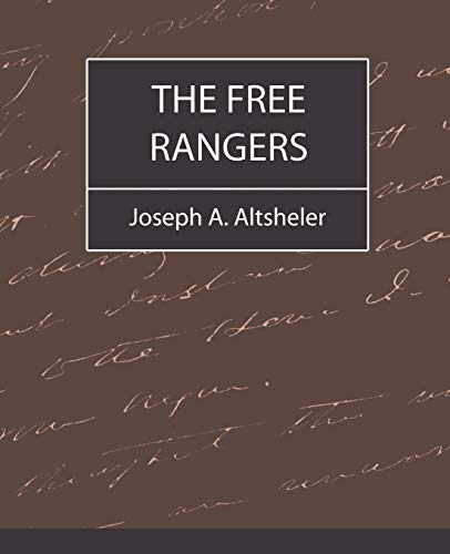9781604240382: The Free Rangers