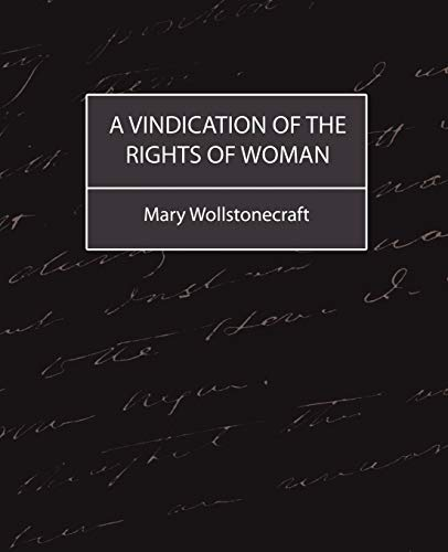9781604240634: A Vindication of the Rights of Woman