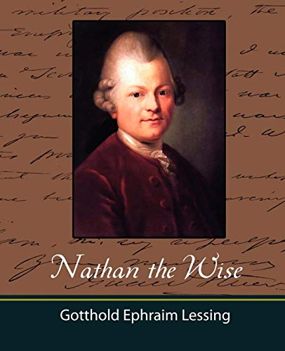 comparing the differences between gotthold ephraim lessings nathan the wise and giovanni boccaccios
