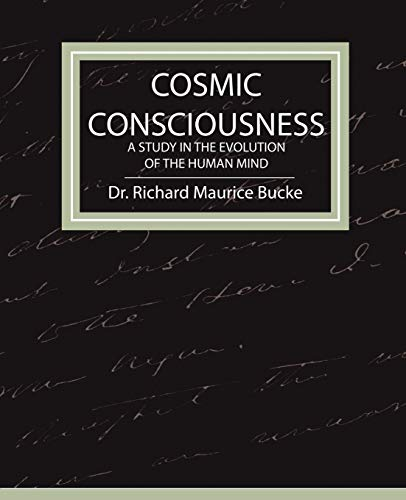 9781604241259: Cosmic Consciousness - A Study in the Evolution of the Human Mind