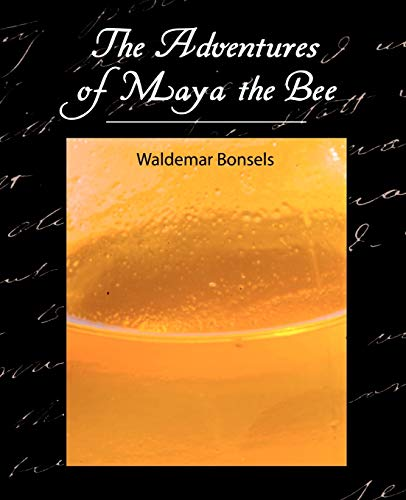 9781604241570: The Adventures of Maya the Bee
