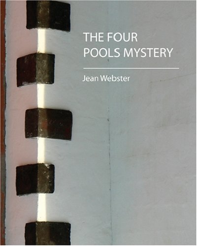 9781604241624: The Four Pools Mystery