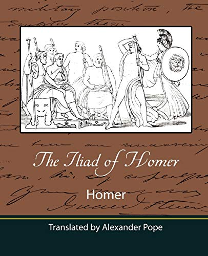 9781604241648: The Iliad of Homer (Translated by Alexander Pope)