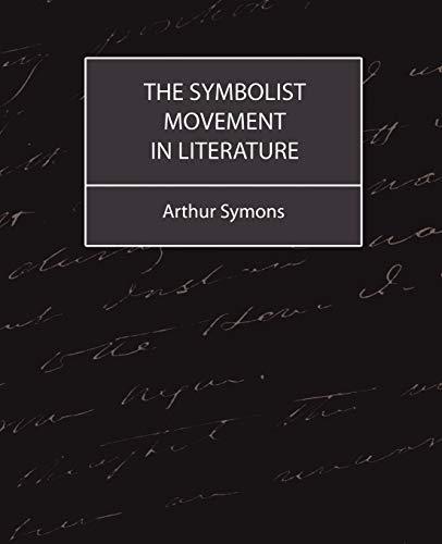 9781604241686: The Symbolist Movement in Literature