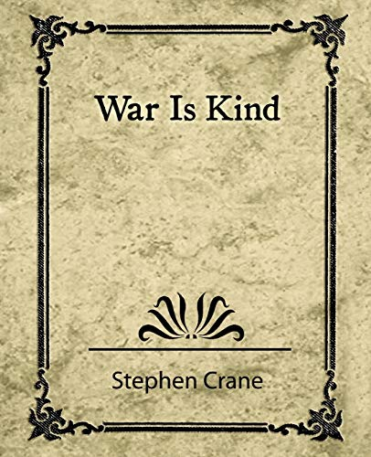 War Is Kind (9781604241709) by Crane Stephen Crane; Stephen Crane