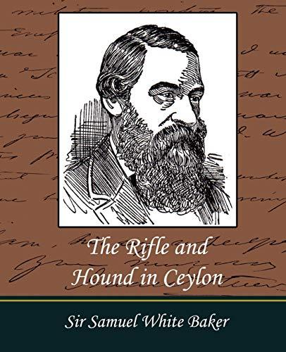 9781604242102: The Rifle and Hound in Ceylon