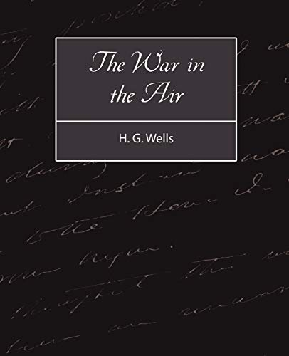 9781604242249: The War in the Air