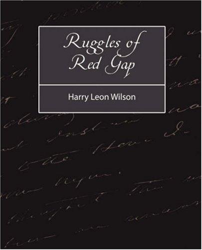 9781604242317: Ruggles of Red Gap