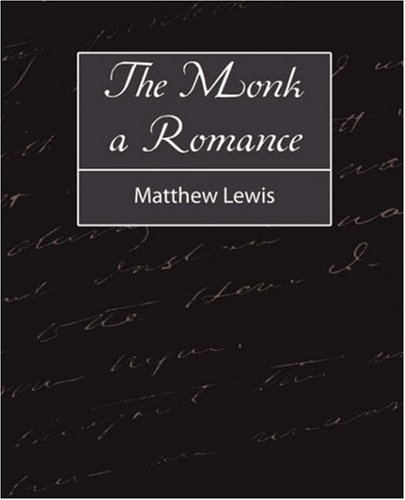 9781604242638: The Monk a Romance