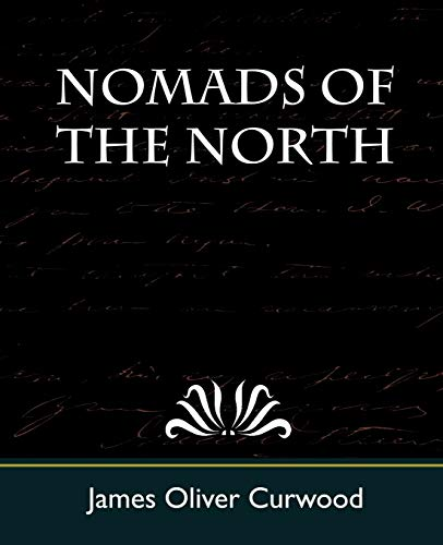 9781604243758: Nomads of the North
