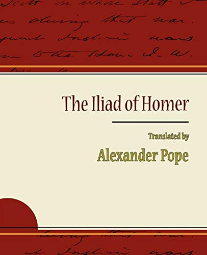 9781604244236: The Iliad of Homer - Alexander Pope