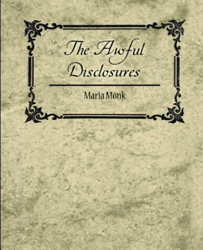 9781604244779: The Awful Disclosures - Maria Monk