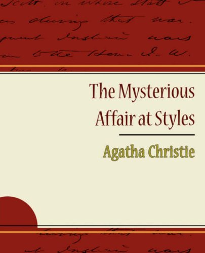 The Mysterious Affair at Styles (Hercule Poirot: Agatha Christie
