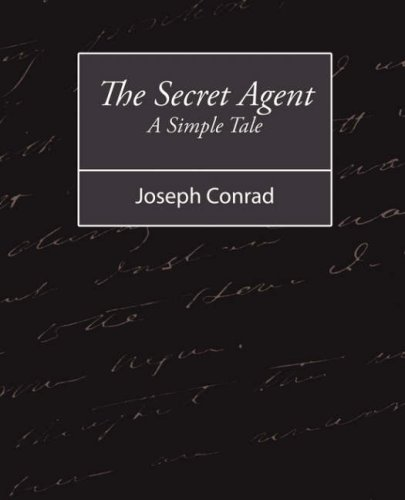 9781604245172: The Secret Agent: A Simple Tale