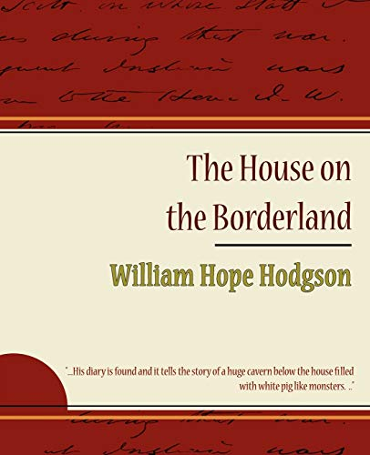9781604245363: The House on the Borderland