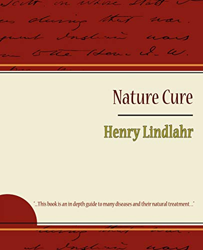 9781604245615: Nature Cure: Henry Lindlahr