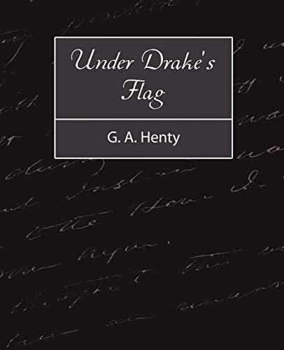 9781604245943: Under Drake's Flag