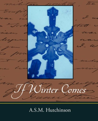 If Winter Comes: Hutchinson, A.S.M.