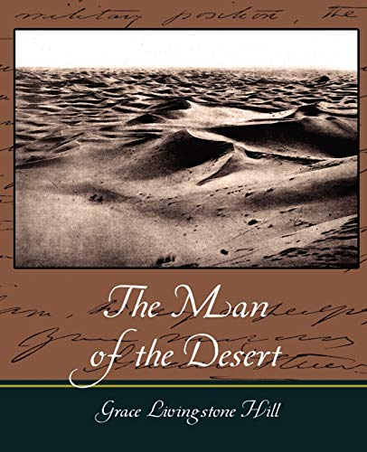 9781604246469: The Man of the Desert