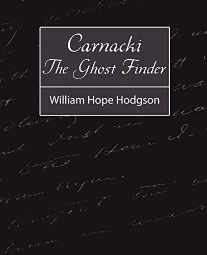 9781604246582: Carnacki, the Ghost Finder