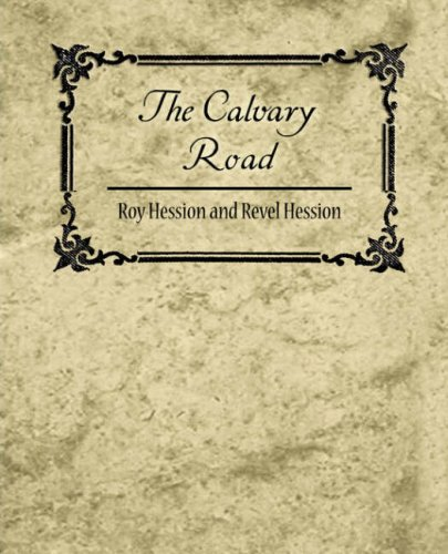 9781604246711: The Calvary Road
