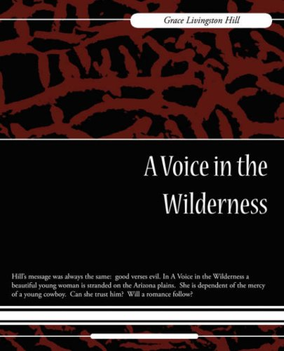 9781604246780: A Voice in the Wilderness