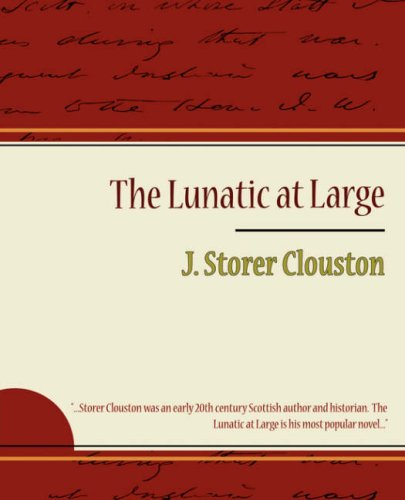 9781604246889: The Lunatic at Large