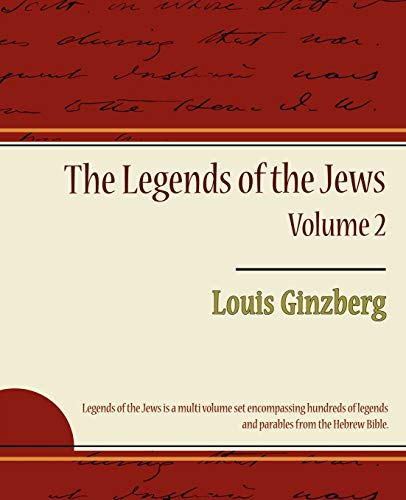 9781604246940: The Legends of the Jews - Volume 2