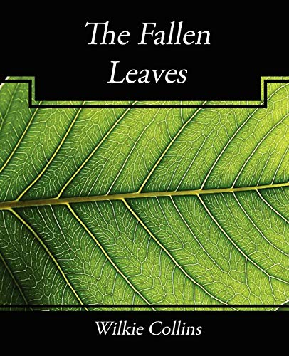 9781604247138: The Fallen Leaves