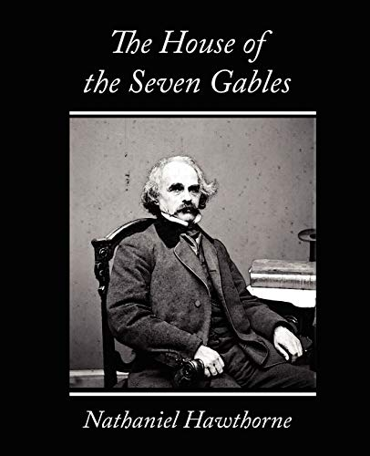 9781604247183: The House of the Seven Gables