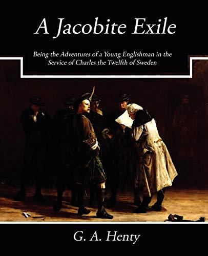 9781604247206: A Jacobite Exile