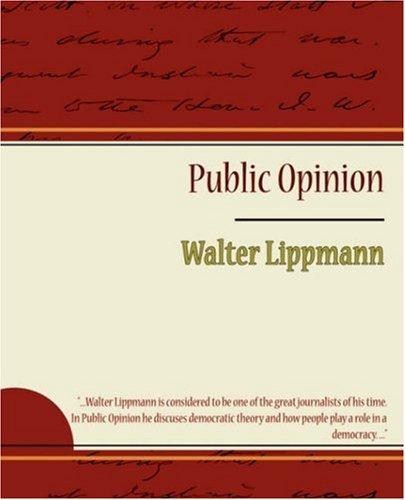 Public Opinion: Walter Lippmann