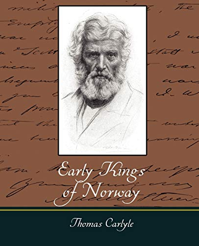 Early Kings of Norway: Thomas Carlyle
